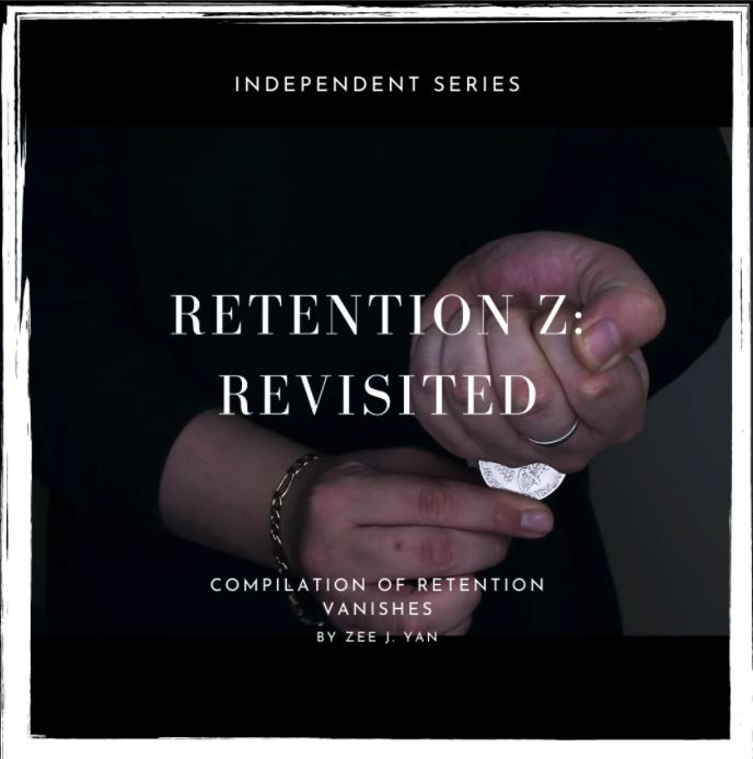 Retention Z: Revisited by Zee J. Yan | e-Magic Store